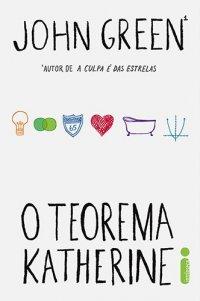 Andei lendo: Teorema Katherine | John Green