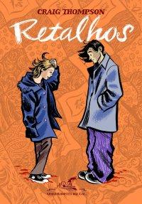 Andei lendo: Retalhos | Craig Thompson