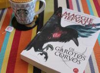 Andei lendo: Os garotos corvos – 1º livro d'A Saga dos Corvos | Maggie Stiefvater